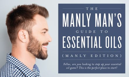 The manly man's guide to essential oils (manly edition)
