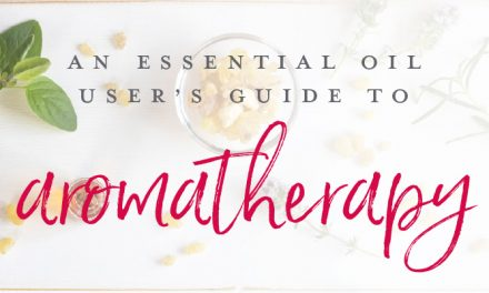 An essential oil user's guide to aromatherapy
