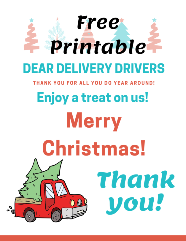 Dear Delivery Driver Free Printable