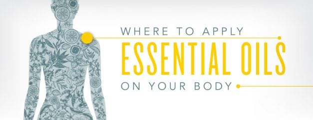 Where to apply essential oils on your body!