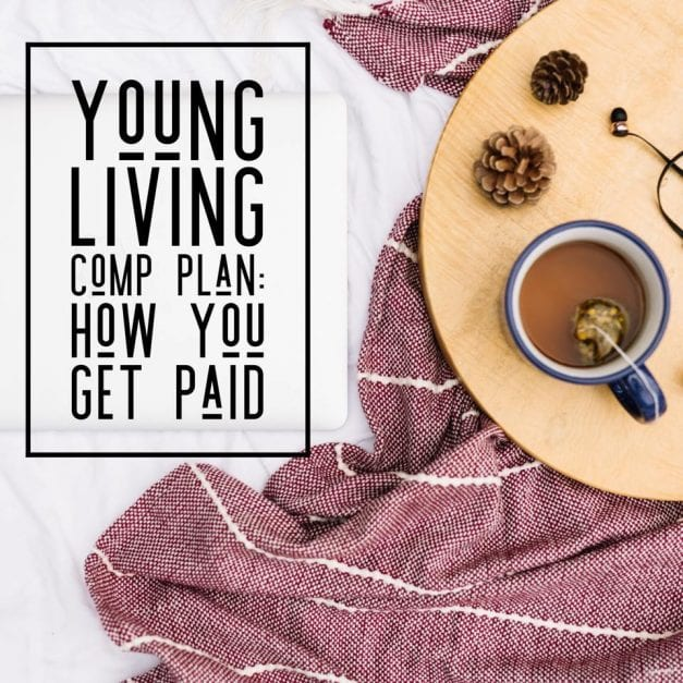 Well how do I get paid with Young Living?