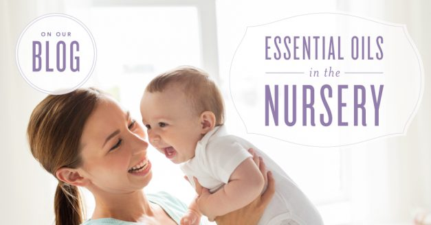 Essential Oils in the Nursery