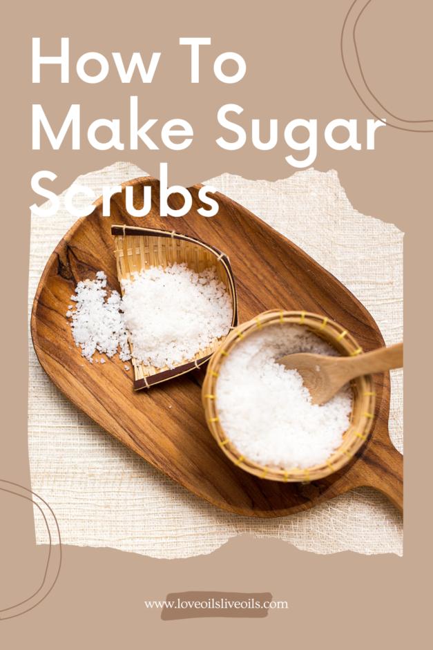 3 Ingredient DIY Sugar Scrub