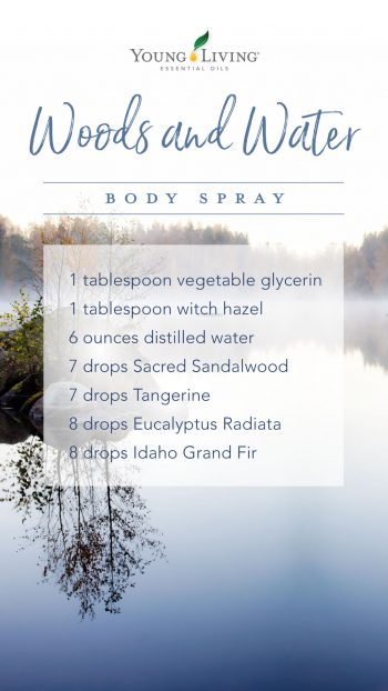 1 tablespoon vegetable glycerin, 1 tablespoon witch hazel, 6 ounces distilled water, 7 drops Sacred Sandalwood, 7 drops Tangerine, 8 drops Eucalyptus Radiata, 8 drops Idaho Grand Fir