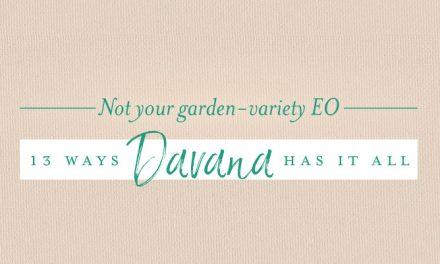 13 ways Davana has it all