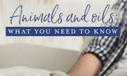 Animals and oils: What you need to know