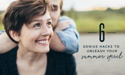 6 genius hacks for your summer