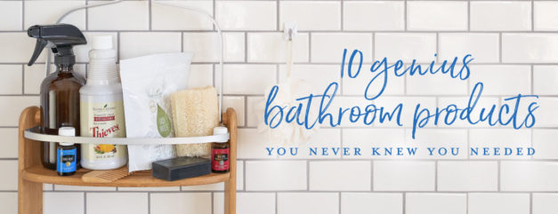 10 genius bathroom products you never knew you needed