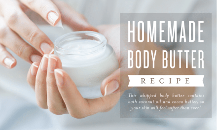 Homemade Body Butter Recipe