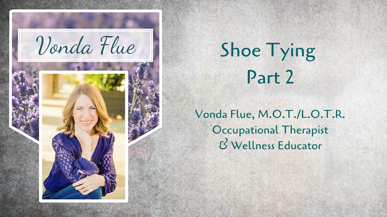 Shoe Tying Part 2