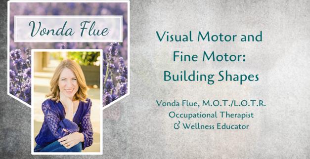 Visual Motor & Fine Motor: Building Shapes