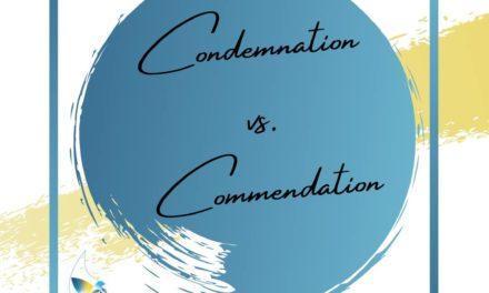 Condemnation vs. Commendation