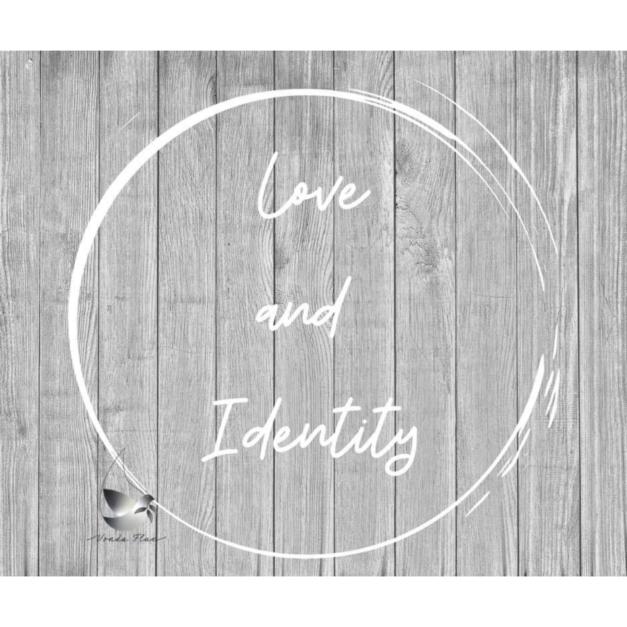 Love & Identity
