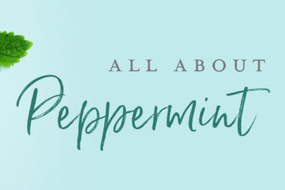 All About Peppermint